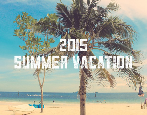 2015 SUMMER VACATION